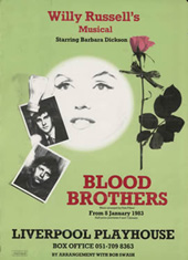 Blood Brothers banner outside the Liverpool Playhouse: Designed by Adrian Henri